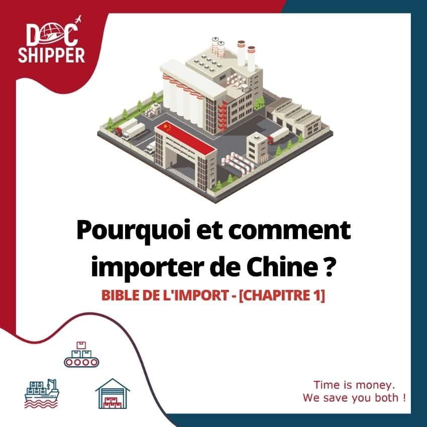Bible de l'Import | Pourquoi et comment importer de Chine ? [CHAPITRE 1]