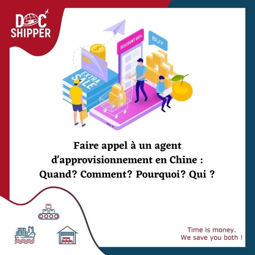 GUIDE-COMPLET-Faire-appel-à-un-agent-dapprovisionnement-en-Chine-Quand-Comment-Pourquoi-Qui