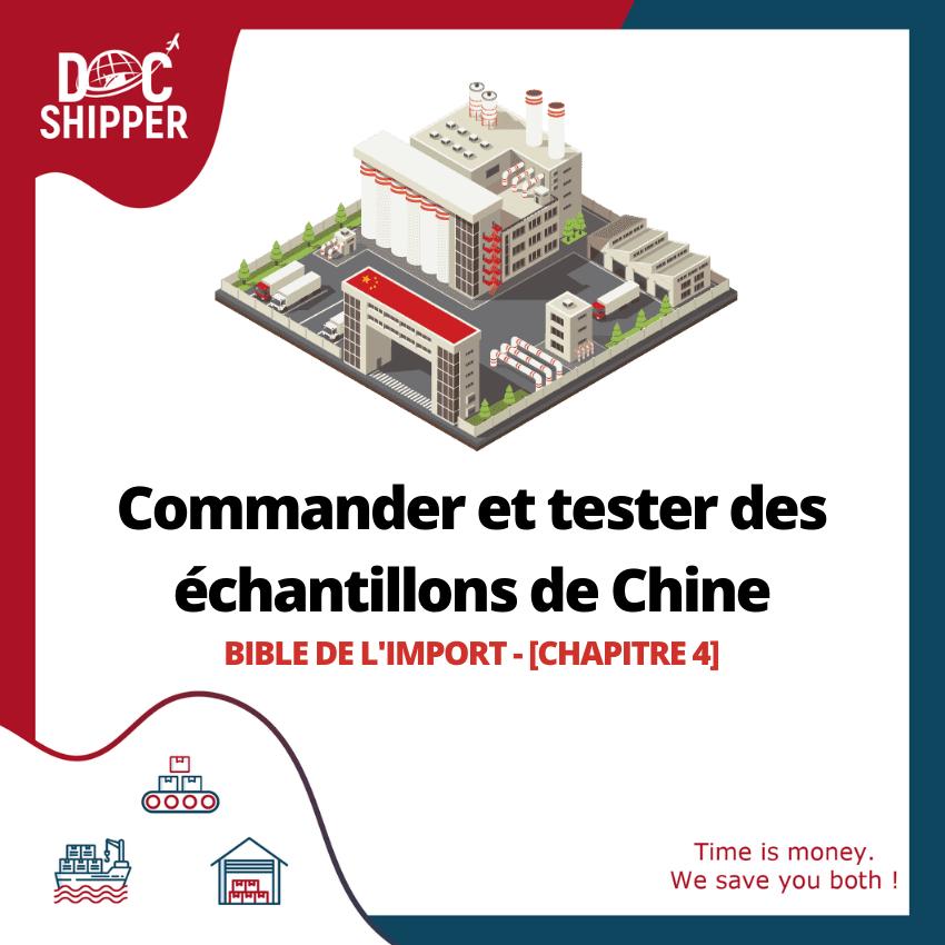 Bible de l'Import | Commander et tester des échantillons de Chine