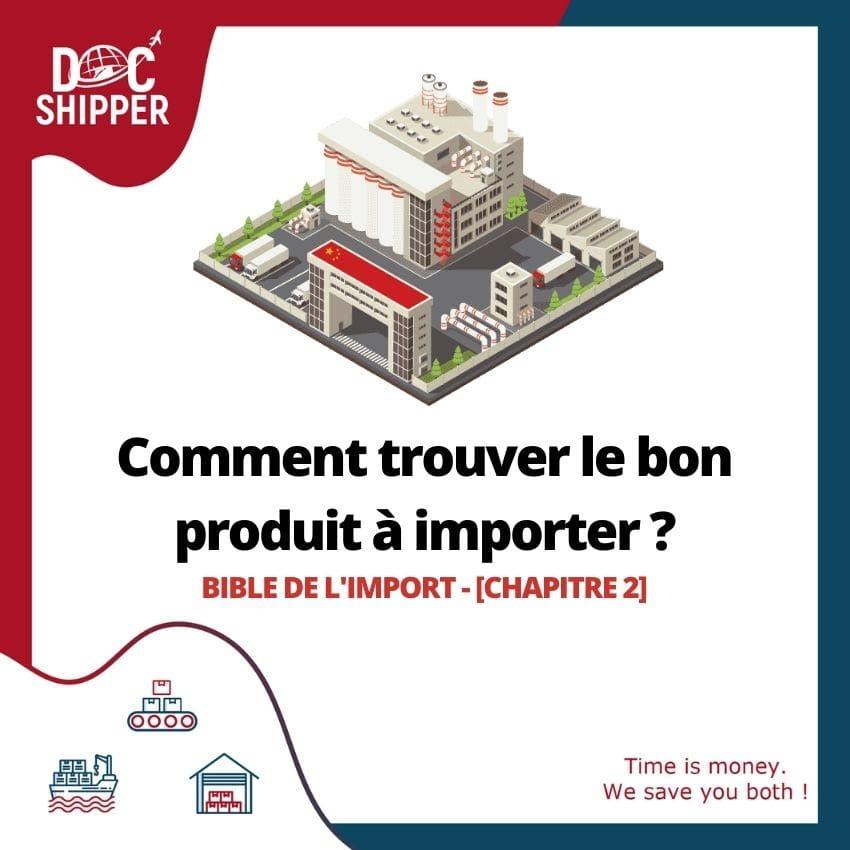 Bible de l'Import | Comment trouver le bon produit à importer ? [CHAPITRE 2]