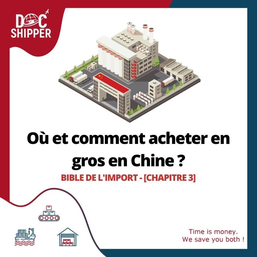 Bible de l'Import | Où et comment acheter en gros en Chine ?