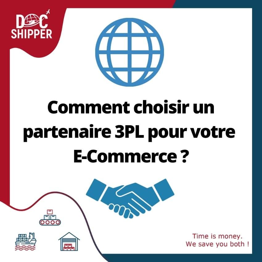 Comment choisir un partenaire 3PL pour votre E-commerce