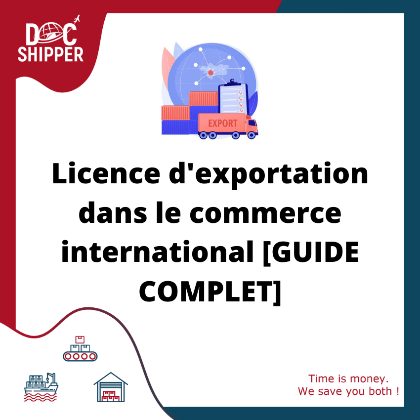 Licence d'exportation dans le commerce international