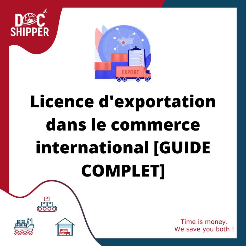 Licence d'exportation dans le commerce international