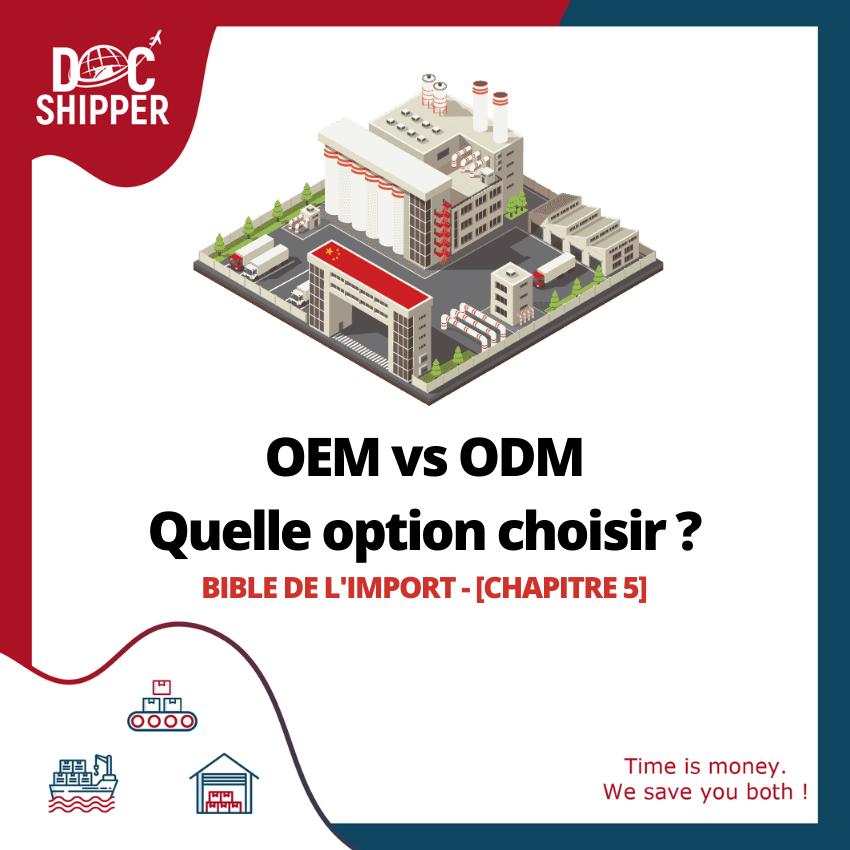 OEM vs ODM - Quelle option choisir ?