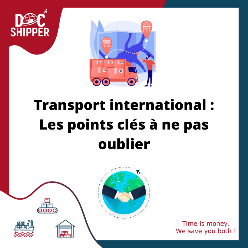 Transport international - les points clés à ne pas oublier
