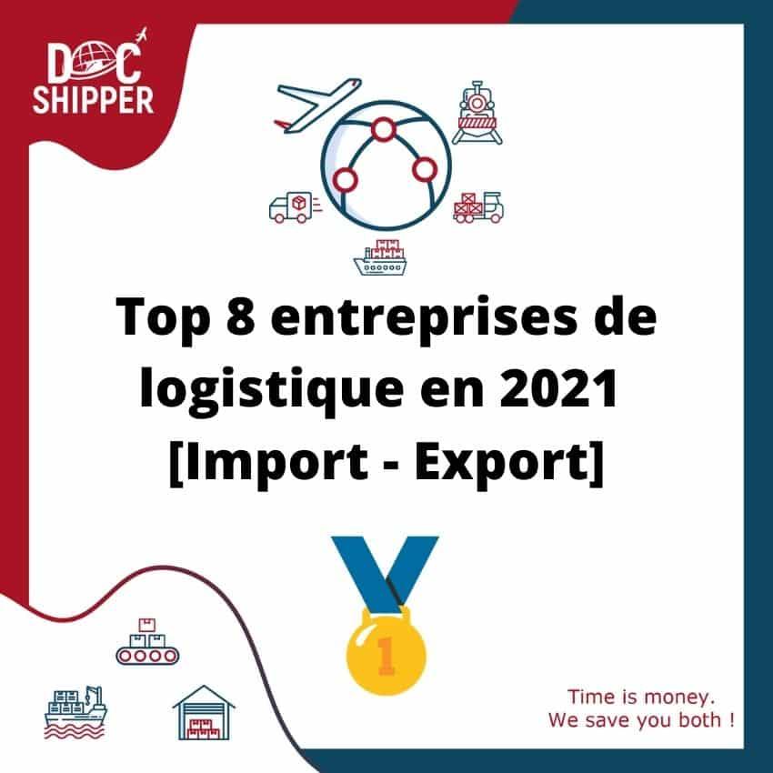 top-8-entreprises-de-logistique-en-2021-import-export-approvisionnement-fournisseurs-grossiste-logistiques-docshipper