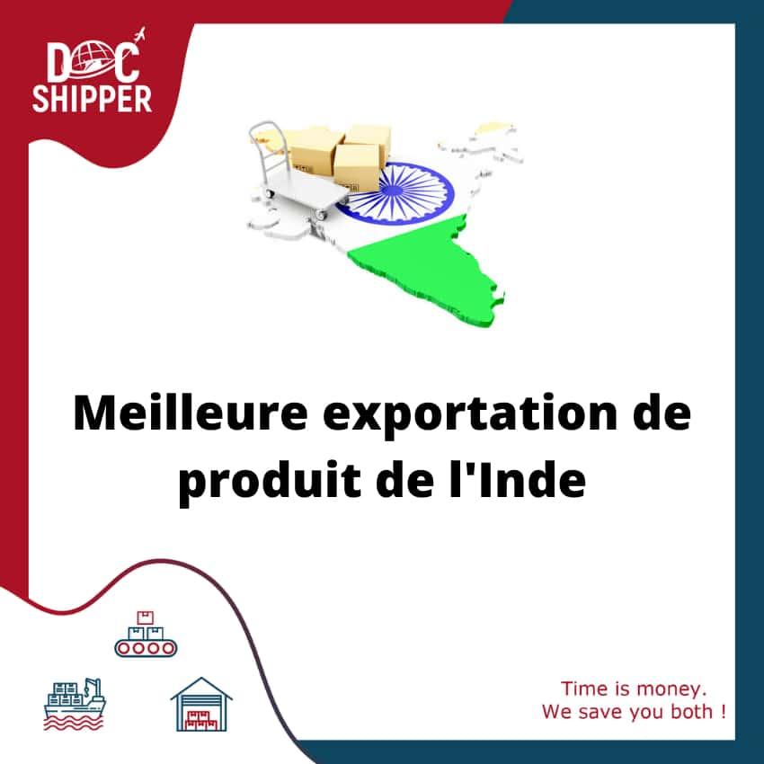 Meilleure exportation de produit de l'Inde