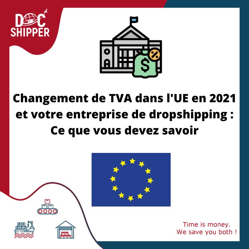 DocShipper - Changement de TVA dans l'UE et votre entreprise de dropshipping : Ce que vous devez savoir