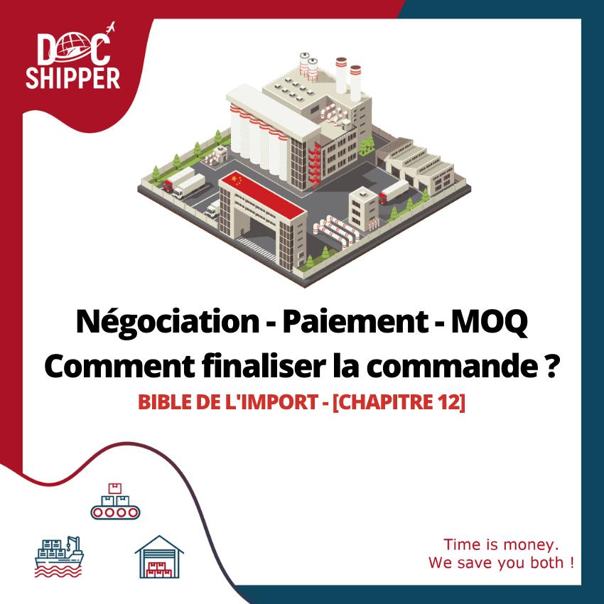 Negociation - Paiement - MOQ - Comment finaliser la commande ?