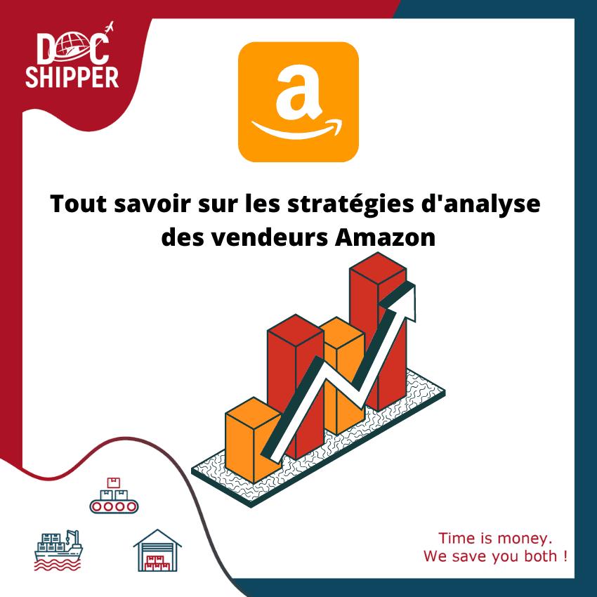 Tout savoir sur les strategies danalyse des vendeurs Amazon
