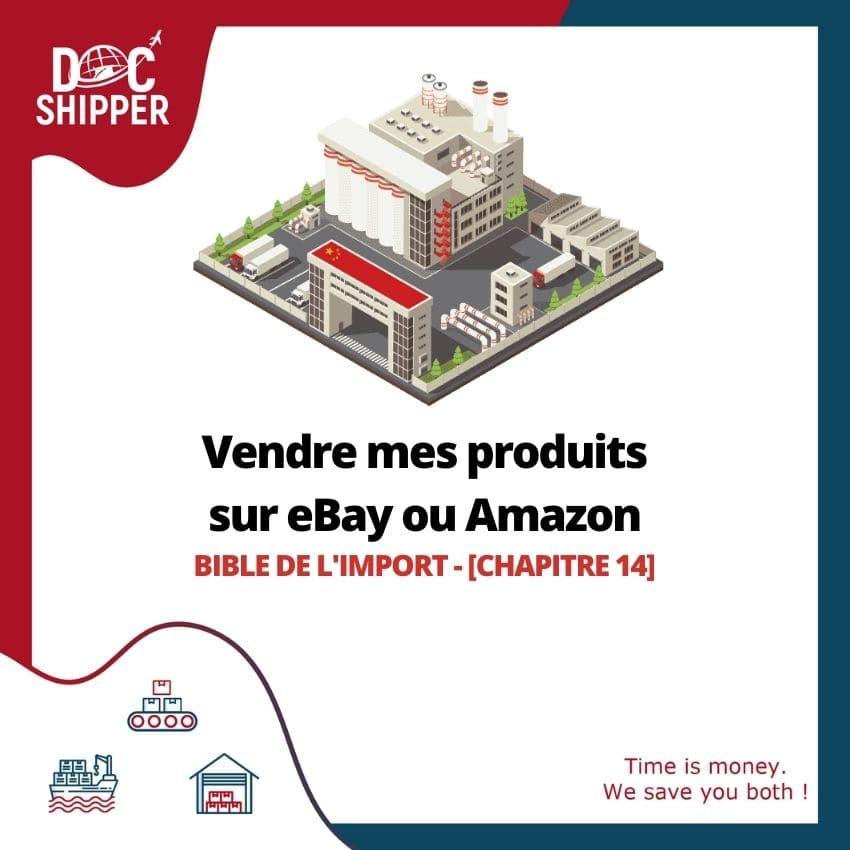Bible de l'import | Vendre mes produits sur eBay ou Amazon [CHAPITRE 14]